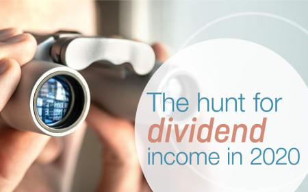 The hunt for dividend income in 2020
