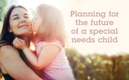 Planning for the future of a special needs child