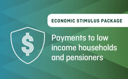 Economic Stimulus Package – Payments to love income households and pensioners