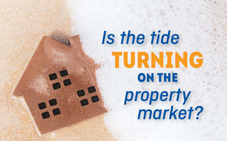Is the tide turning on the property market?
