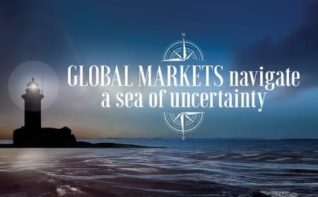 Global markets navigate a sea of uncertainty