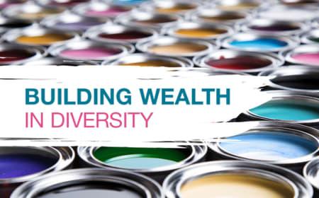 Building wealth in diversity