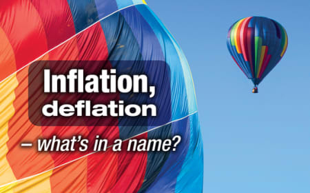 Inflation, deflation – what's in a name?