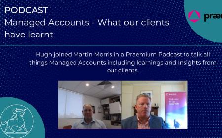 Managed Accounts and Centaur Financial Services – Praemium Podcast
