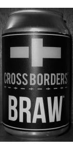 Cross Borders Braw