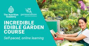 Incredible Edible Garden Course