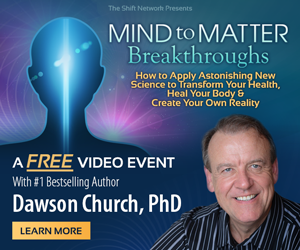 MindToMatter DawsonChurch intro rectangle - Use your brain waves to repair your body & transform your life with Dawson Church: FREE from the Shift Network