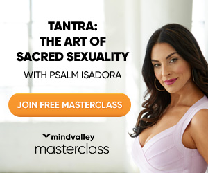 2a aff 300 250 invite - Tantric Touch; the Art of Sacred Sexuality: by Psalm Isadora @ Mindvalley