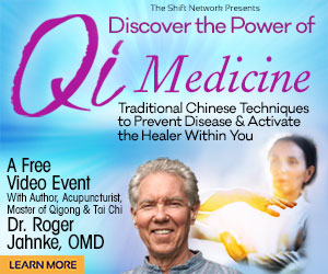 QiMedicine intro rectangle - Discover the Power of Qi with Dr Roger Jahnke : FREE from the ShiftNetwork