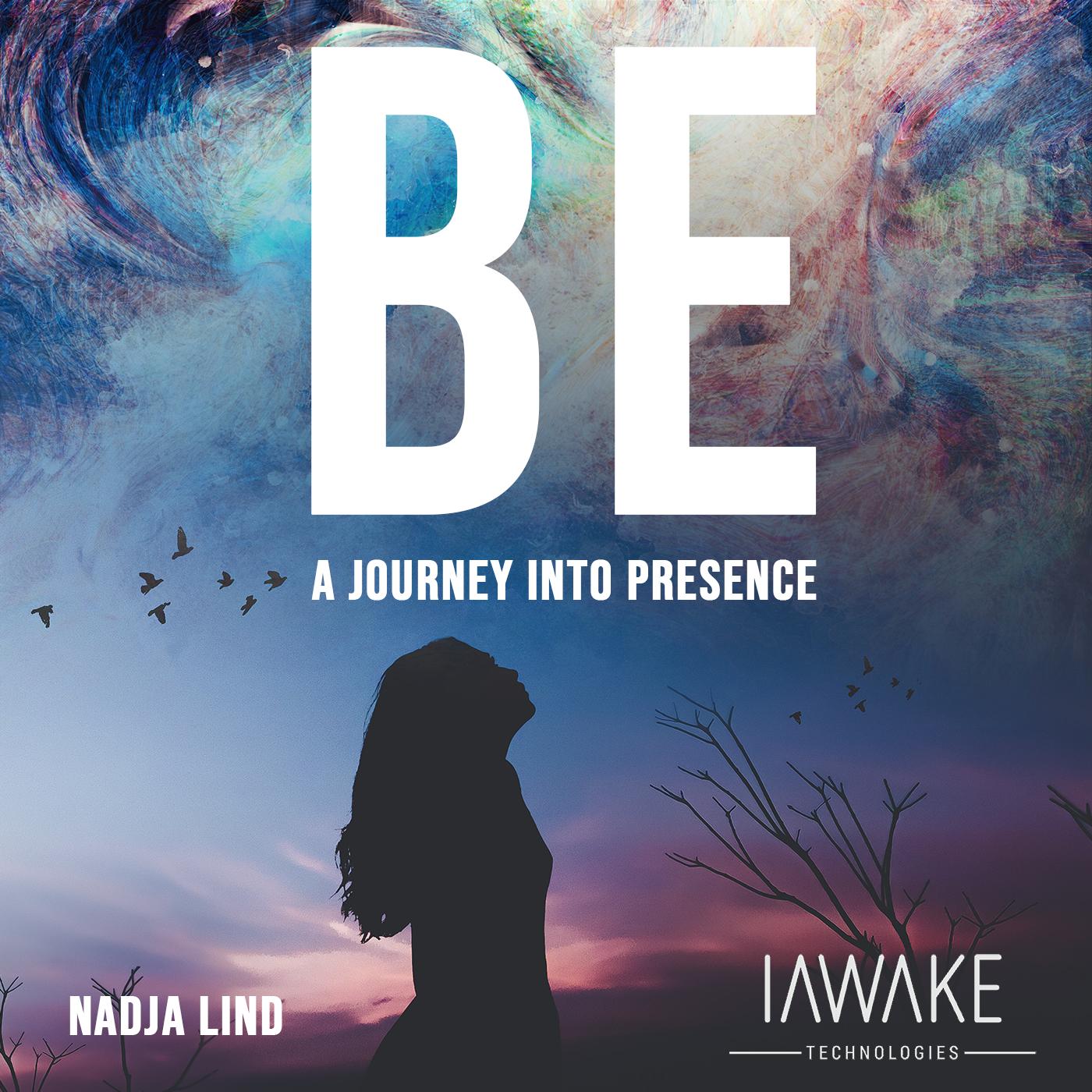 BEIawake - BE; alpha meditation from iAWAKE