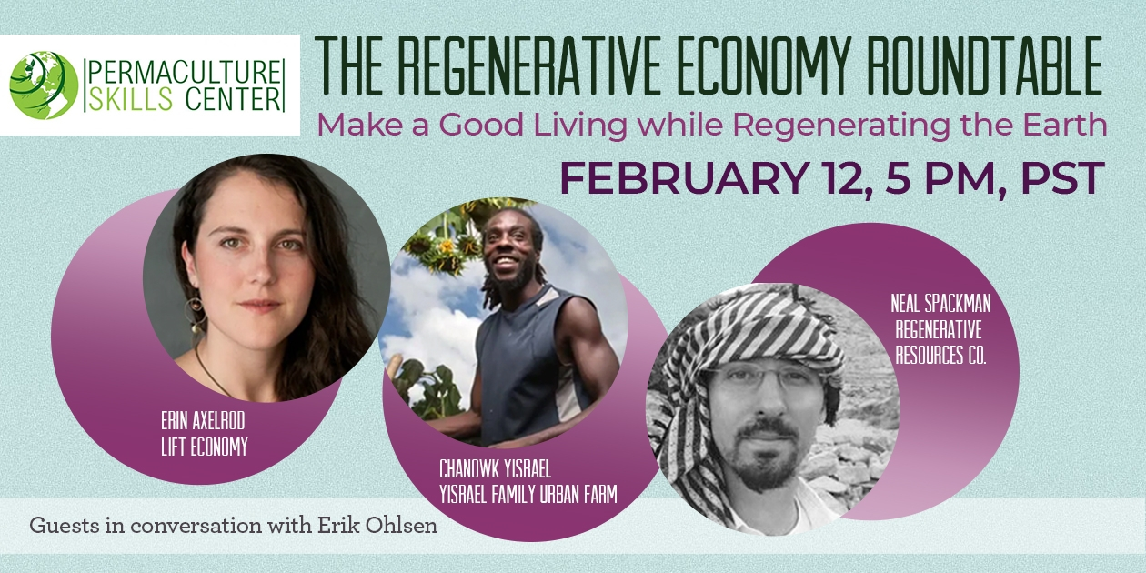 Make a Good Living while Regenerating the Earth