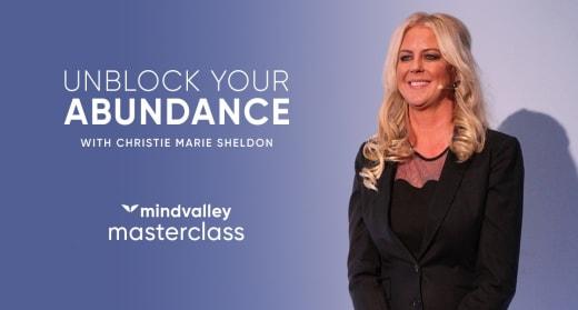Unlock Your Abundance with Christie Marie Sheldon