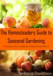 Homesteaders Guide to Seasonal Gardening