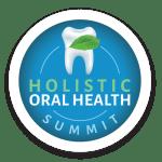 Holistic Oral Health Summit