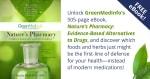 Nature's Pharmacy-Evidence Based Alternatives to Drugs