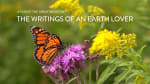 The Writings of an Earth Lover
