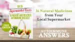 Top 26 Supermarket Foods to Prevent Autoimmune Disease