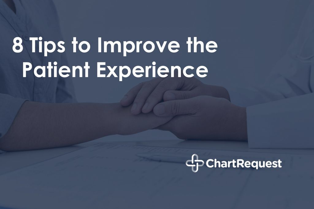 8 Tips to Improve the Patient Experience