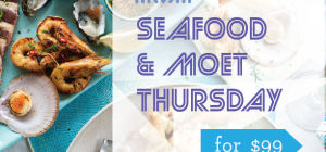 Seafood & Moet Thursdays at Matisse Beach Club