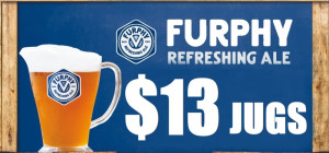 $13 Furphy Jugs at Universal Bar