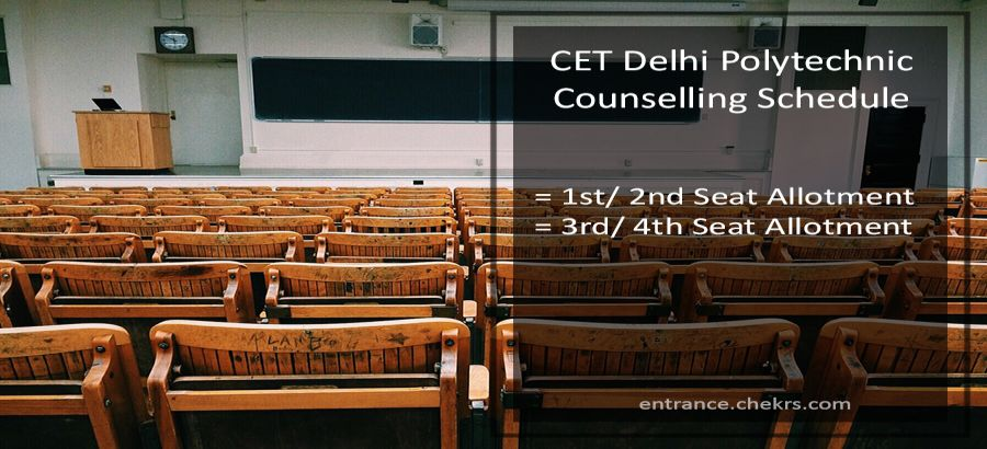 CET Delhi Polytechnic Counselling Schedule, 1st 2nd 3rd 4th Seat Allotment Result