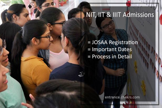 NIT, IIT, IIIT Admissions, Choice Filling Form Starts, Josaa Registration Date & Process