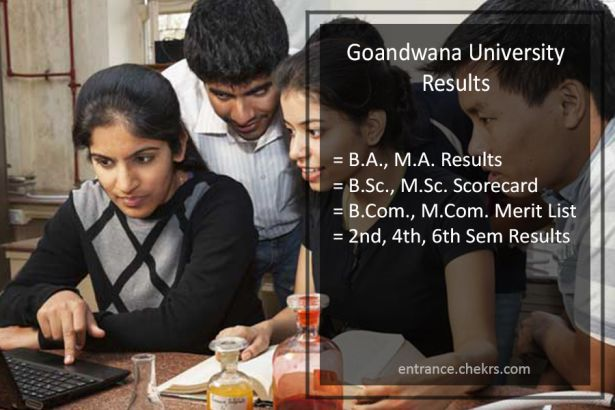 Goandwana University BA-BSC-BCOM Result, 2nd 4th 6th Sem Results (MA/ MSC/ MCOM)