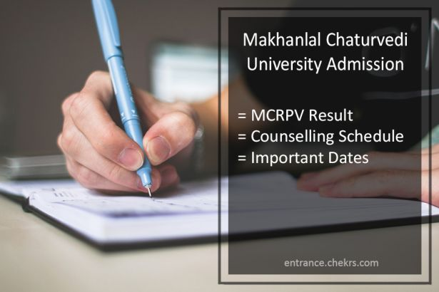 Makhanlal Chaturvedi University Admission, MCRPV Result, Counselling Schedule