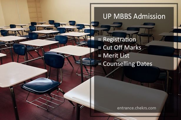 UP MBBS Admission Registration, Cut Off, Merit List, Counselling Dates