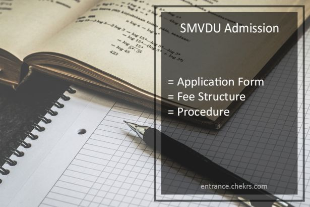 SMVDU Admission 2017- Application Form, Fee Structure, Procedure