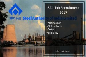 SAIL Job Recruitment Notification, Online Form, Dates, Eligibility