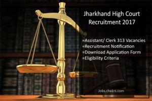 Jharkhand High Court Recruitment Asst Clerk 313 Posts Notification