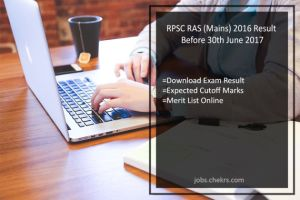RPSC RAS (Mains) Result Before 30th June 2017, Merit List, Cut off Marks