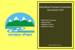 Uttarakhand Transport Corporation Recruitment Driver 300 posts