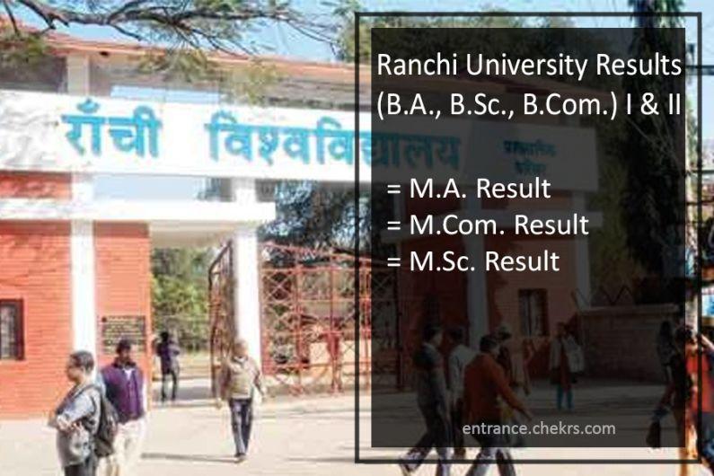 Ranchi University BA B.Sc B.Com Result Part 1 & 2 MA M.Sc M.Com Results