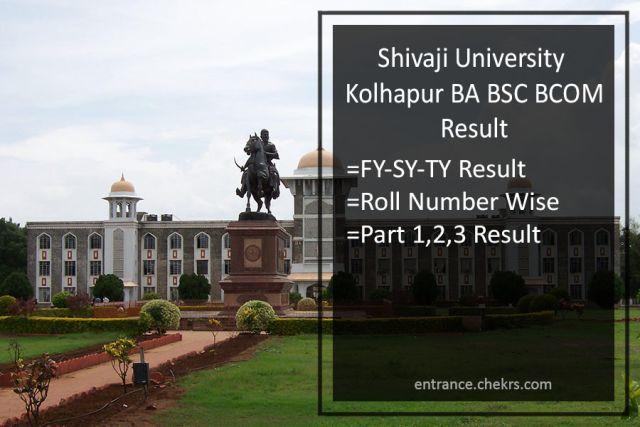 Shivaji University Kolhapur FY-SY-TY (BA BSC BCOM) Result