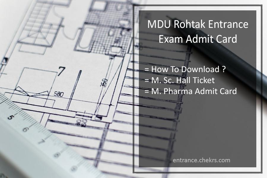 MDU Rohtak Entrance Exam Admit Card - M.Sc M.Pharma Hall Ticket Download