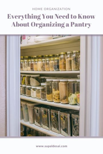 Pantry Organization Tips from my Indian Mother