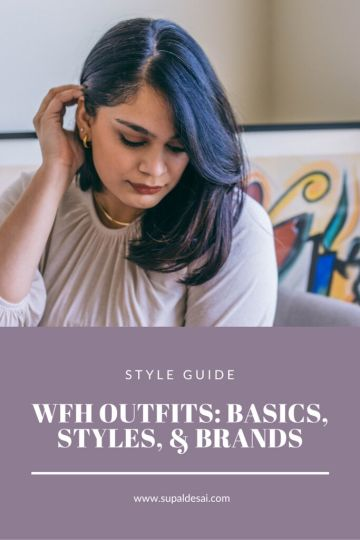 WFH Outfits: Basics, Styles, and Brands