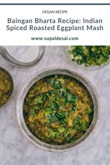 Baingan Bharta Recipe: Indian Spiced Roasted Eggplant Mash