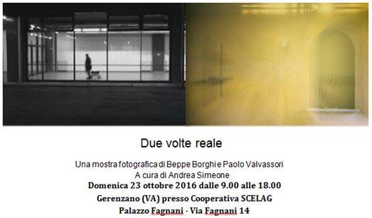 Mostra : Due Volte Reale