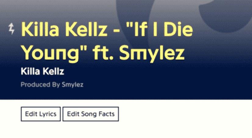 Killa Kellz If I die young lyrics.