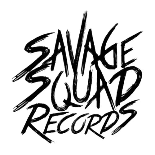 Savage Squad Records.