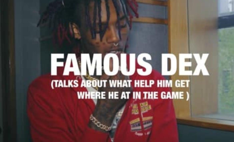 Famous Dex Interview