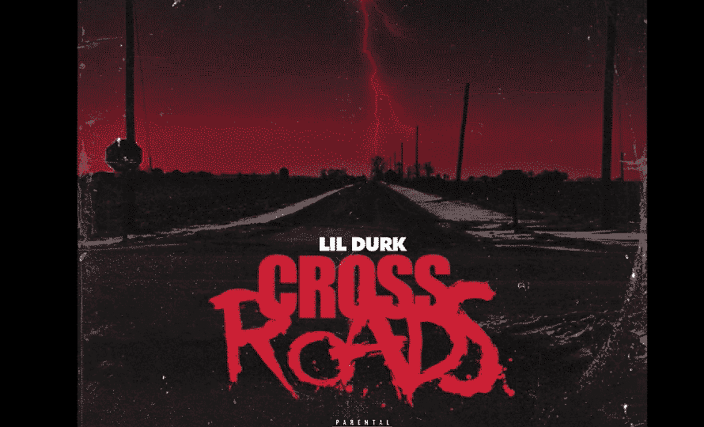 Lil Durk - Crossroads