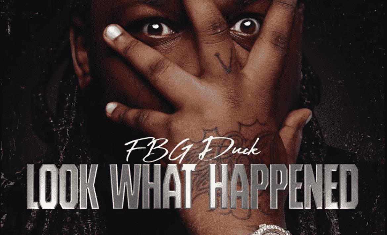 Look What Happened - FBG Duck
