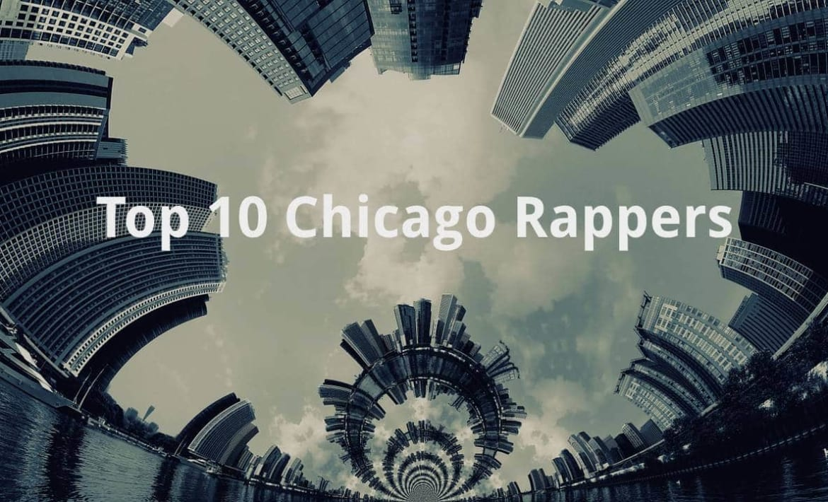 top 10 chicago rappers.