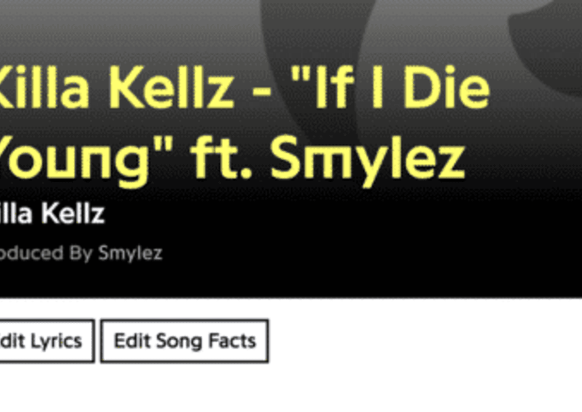 Killa Kellz If I Die Young