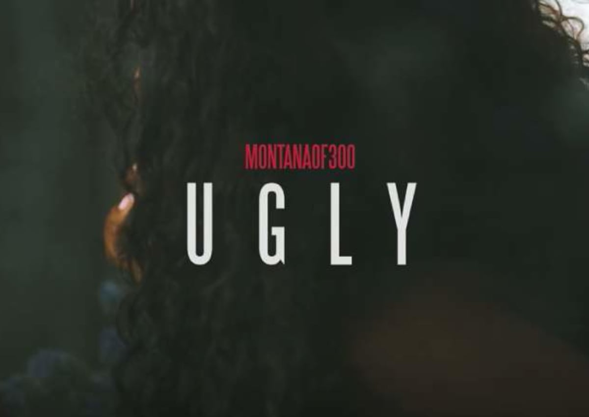 Montana Of 300 - Ugly