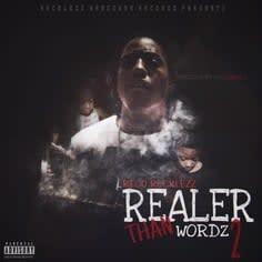Realer Than Wordz 2 Intro Lyrics